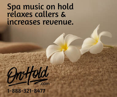 Music On Hold for Day Spas, Med Spas and Salons