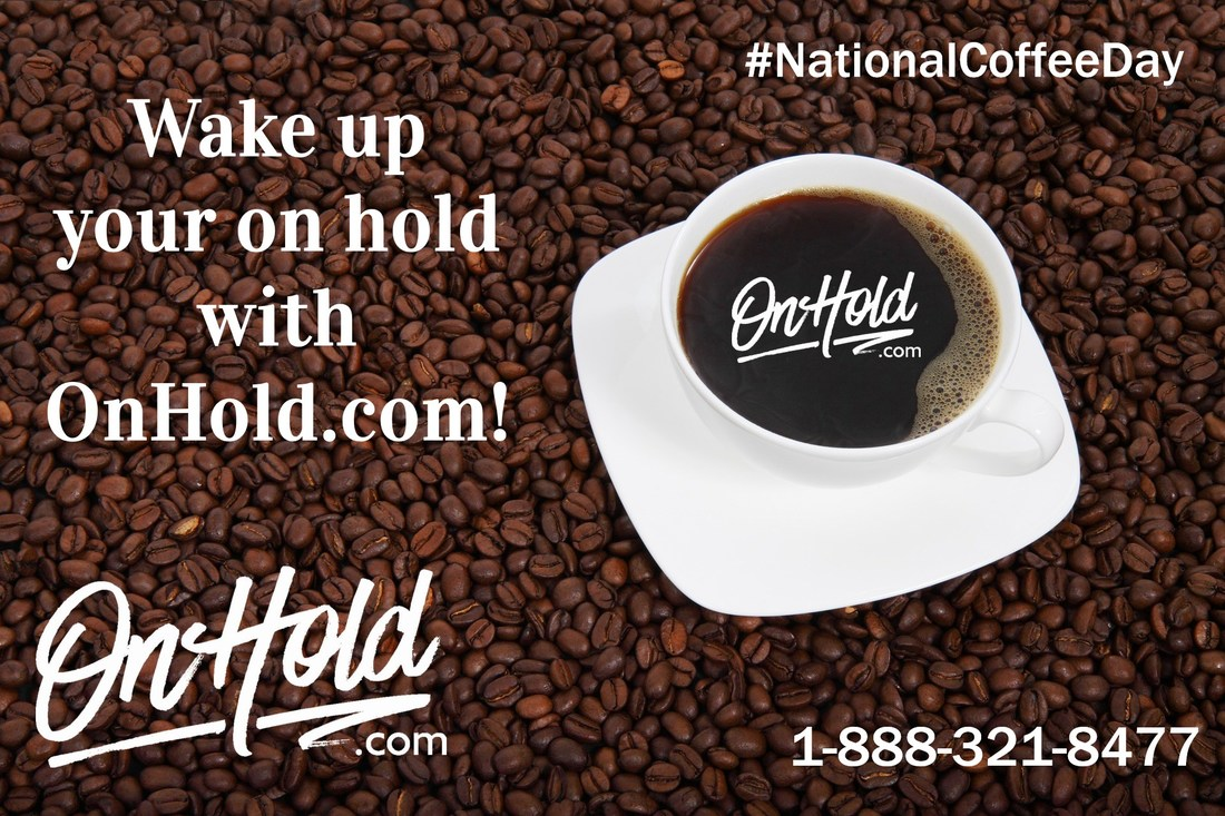 Wake Up Your On Hold with OnHold.com!