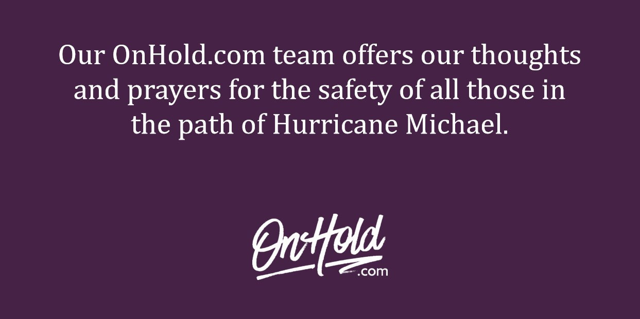 Our OnHold.com team offers our thoughts and prayers for the safety of all those in the path of Hurricane Michael.
