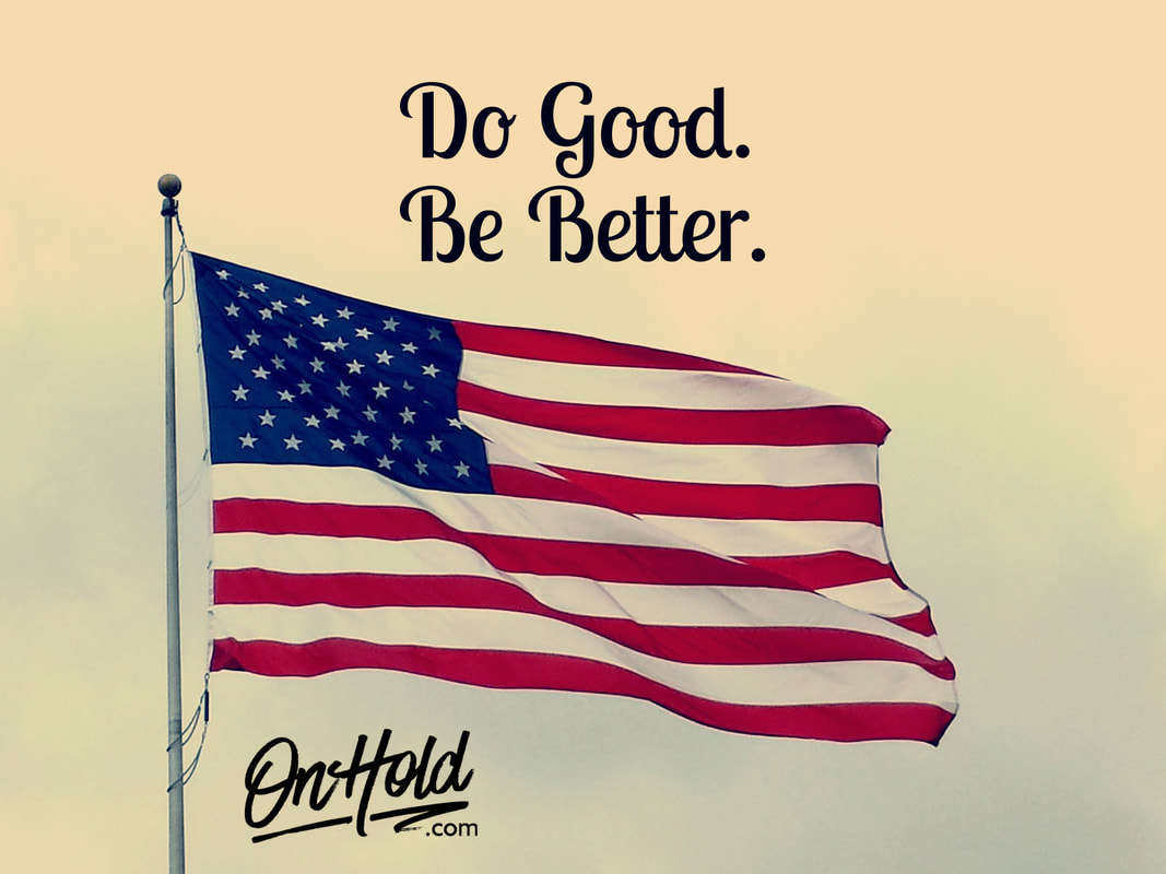 Do Good. Be Better. OnHold.com