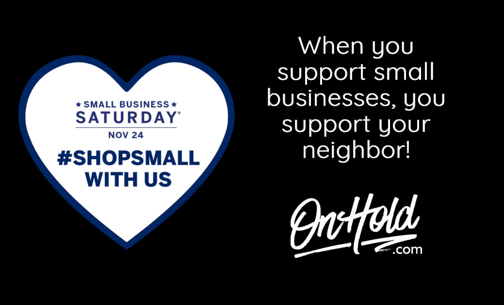 OnHold.com Small Business Saturday