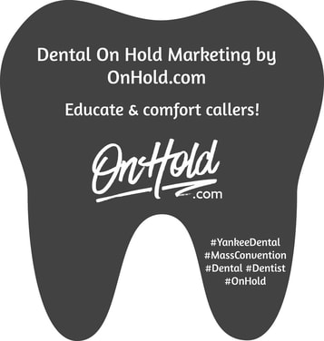 Dental Marketing On Hold by OnHold.com