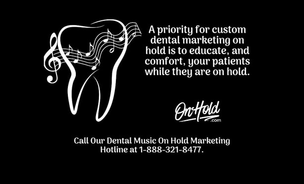 Dental Music On Hold Marketing