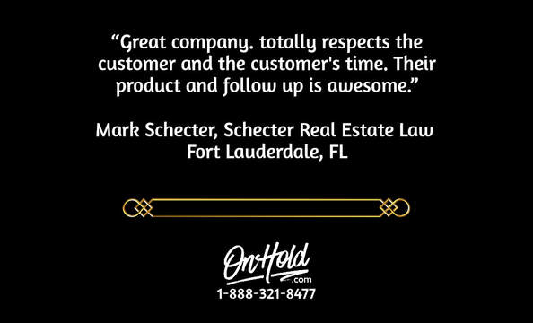 OnHold.com Client Review from Mark Schecter, Schecter Real Estate Law