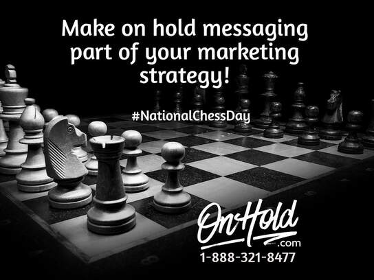 National Chess Day OnHold.com Marketing Strategy