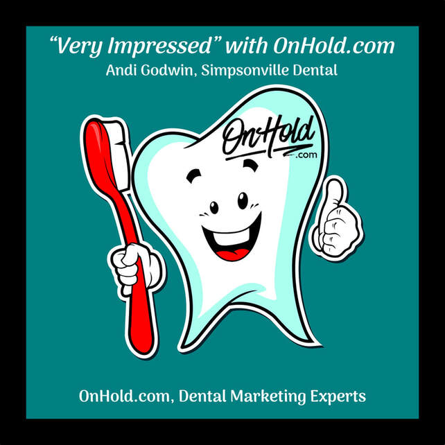 """Very Impressed"" with OnHold.com Dental Music On Hold Marketing"