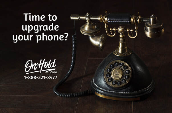 Time to Upgrade Your Phone? OnHold.com