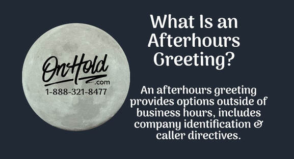 What Is an Afterhours Greeting?